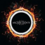 Arcane Saints - Never Say Die - Single